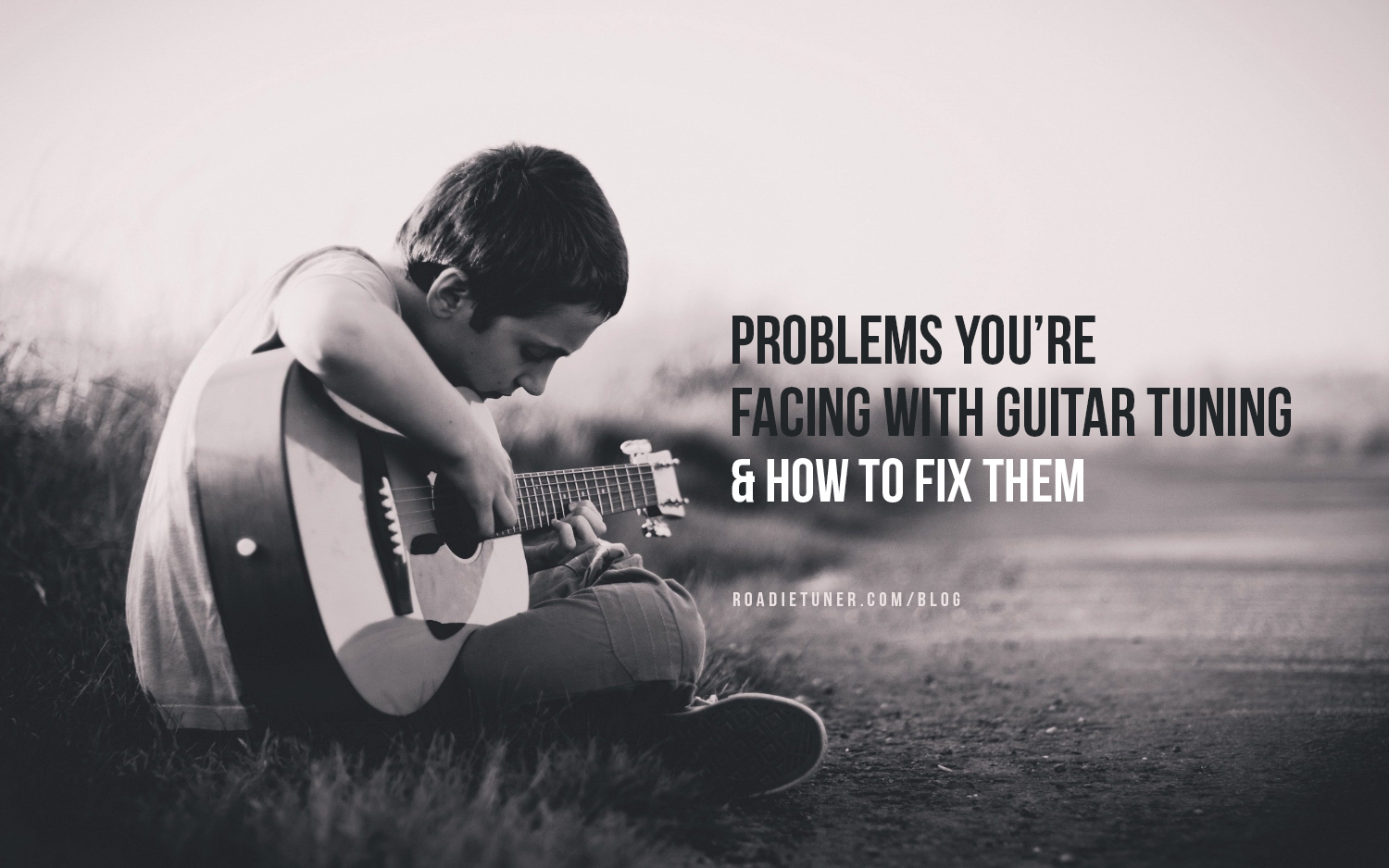 Guitar Tuning Problems and How to Fix Them