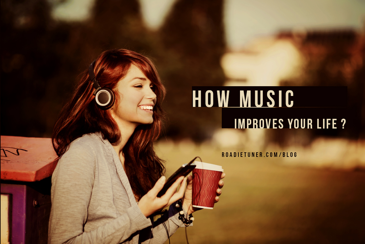 How Music Improves Your Life