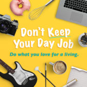 Don't Keep Your Day Job podcast